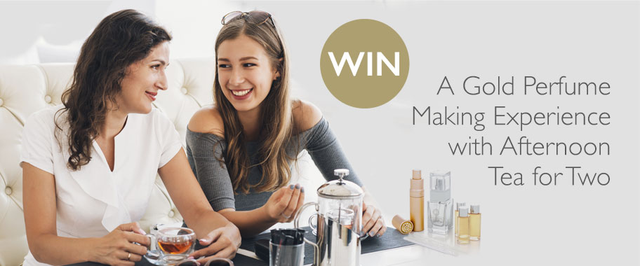 Win a Gold Perfume Making Experience with Afternoon Tea for Two
